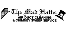 The Mad Hatter Air Duct Cleaning & Chimney Sweep Services, Inc.
